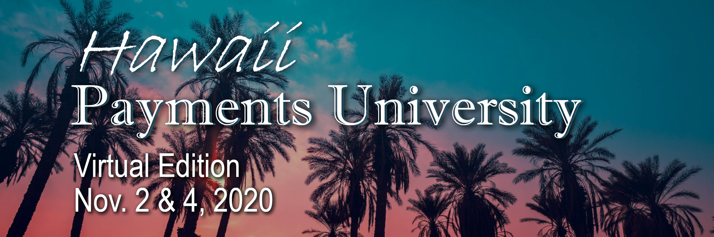 2020 Hawaii Payments University Banner PacPay site